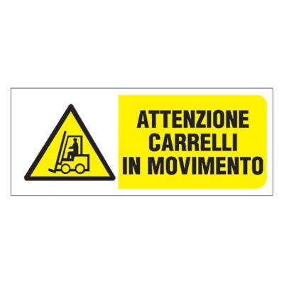 Cartello segnaletico Attenzione movimento carrelli pvc 31 x 14 cm