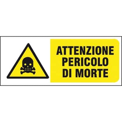 Cartello segnaletico Attenzione pericolo di morte pvc 31 x 14 cm